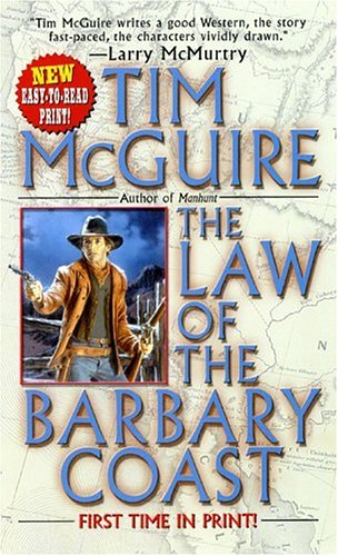 The Law of the Barbary Coast (Leisure Historical Fiction) (0843952288) by Tim McGuire