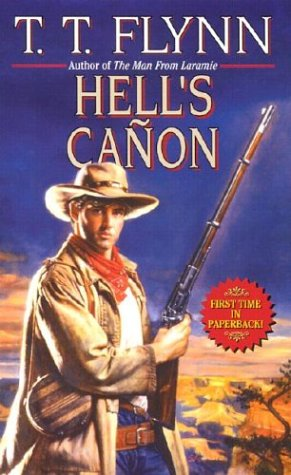Hell's Canon: Satan's Deputy/A Stranger Rides/Gambler's Lady/So: Flynn, T. T.