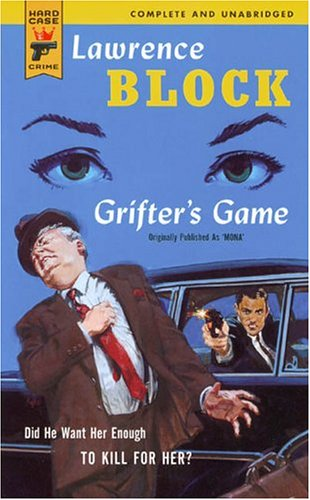 Grifter's Game (Hard Case Crime (Mass Market Paperback)) (0843953497) by Block, Lawrence