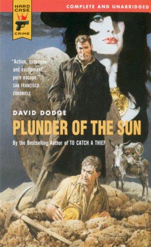 9780843953589: Plunder Of The Sun (Hard Case Crime)