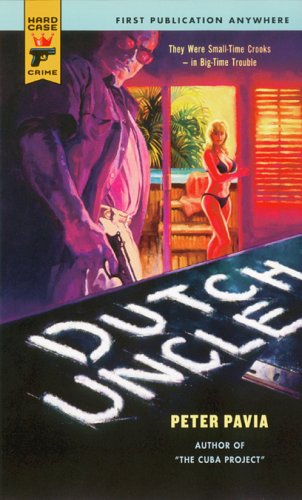 9780843953602: Dutch Uncle (Hard Case Crime (Mass Market Paperback))