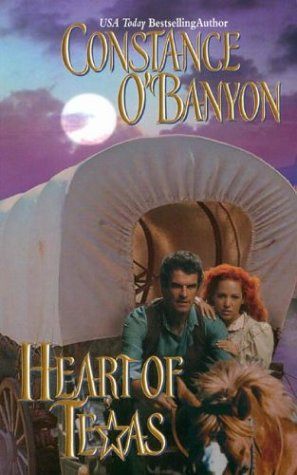 Heart of Texas (0843953659) by Constance O'Banyon