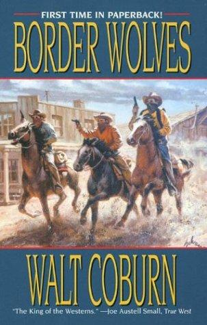 9780843953688: Border Wolves