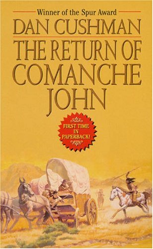 9780843953886: The Return of Comanche John