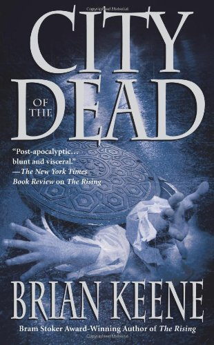 City Of The Dead: Brian Keene
