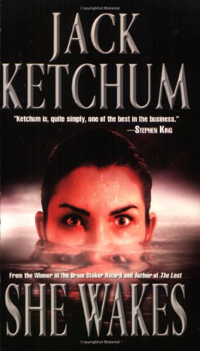 She Wakes: Jack Ketchum