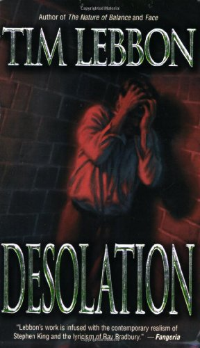 Desolation: Lebbon, Tim