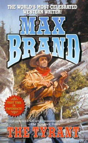The Tyrant: Brand, Max