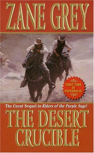 9780843954487: The Desert Crucible