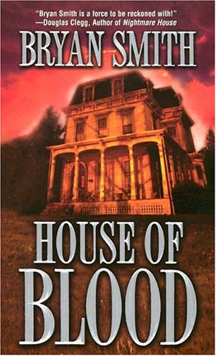 House Of Blood: Smith, Bryan