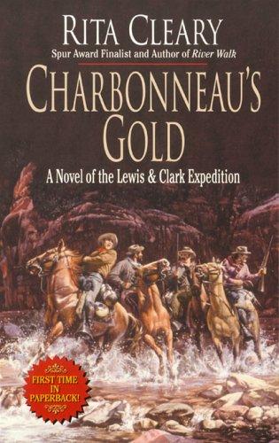 9780843955118: Charbonneau's Gold (Leisure Western)