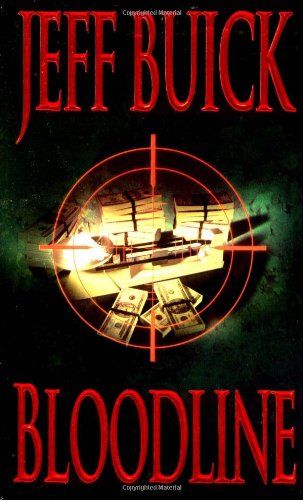 Bloodline; Lethal Dose; African Ice; Shell Game;: Buick, Jeff