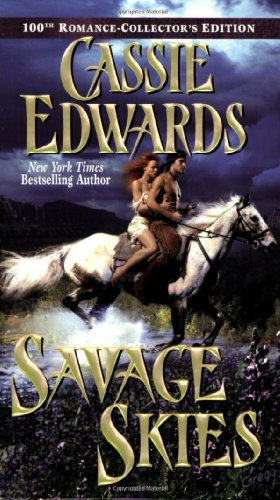 Savage Skies (Savage (Leisure Paperback)) (0843955376) by Cassie Edwards