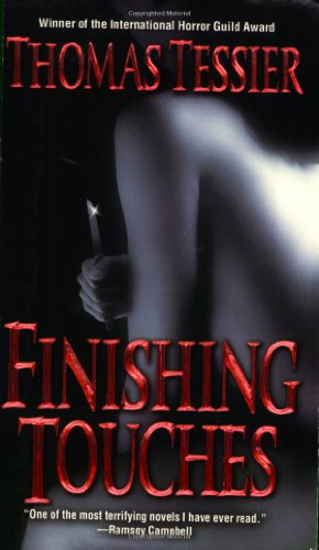 Finishing Touches: Thomas Tessier
