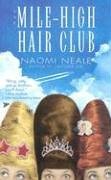 9780843955644: The Mile-High Hair Club