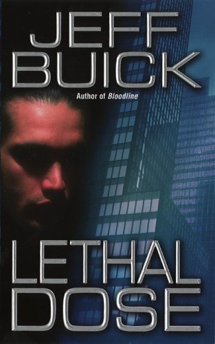 Lethal Dose: Buick, Jeff