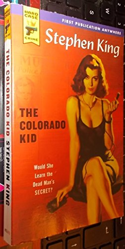 The Colorado Kid (Hard Case Crime #13): King, Stephen