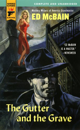 9780843955873: The Gutter and the Grave (Hard Case Crime (Mass Market Paperback))