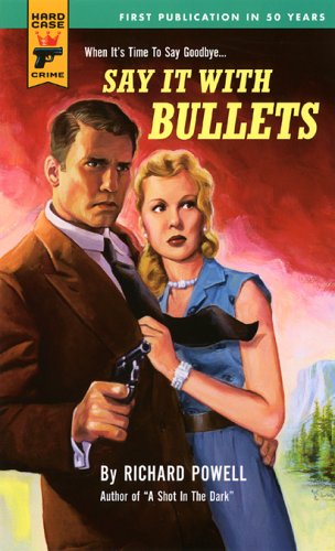 9780843955897: Say it with Bullets (Hard Case Crime (Paperback)) (Hard Case Crime Novels)