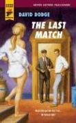 9780843955965: The Last Match (Hard Case Crime (Mass Market Paperback))
