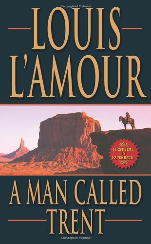 9780843956009: A Man Called Trent (Leisure Historical Fiction)