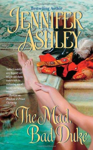 The Mad, Bad Duke: Ashley, Jennifer