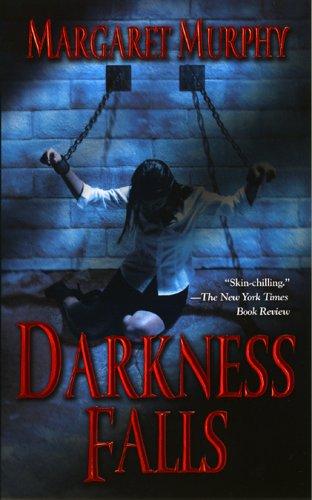 Darkness Falls: Margaret Murphy