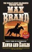 Hawks and Eagles (Leisure Western) (9780843956979) by Max Brand