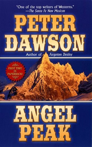 Angel Peak: Dawson, Peter