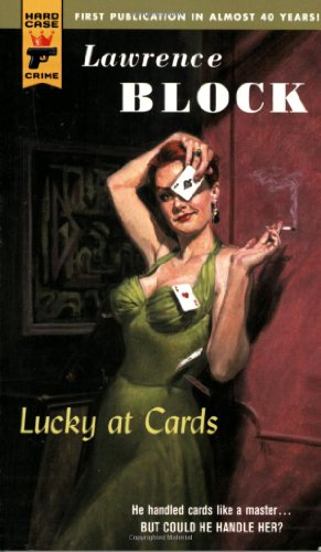 9780843957686: Lucky at Cards (Hard Case Crime (Mass Market Paperback))
