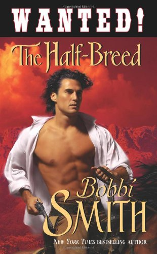 Wanted! : The Half Breed (An Indian Romance)