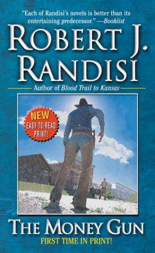 The Money Gun: Randisi, Robert J.