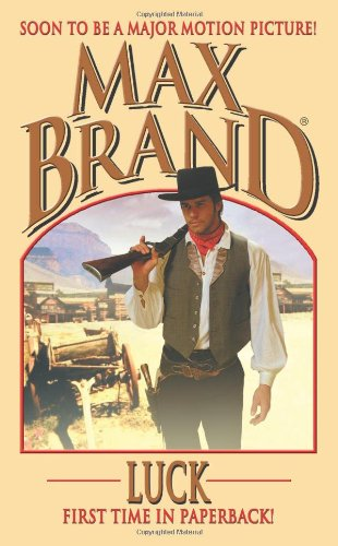 Luck (Max Brand Western) (0843958758) by Max Brand