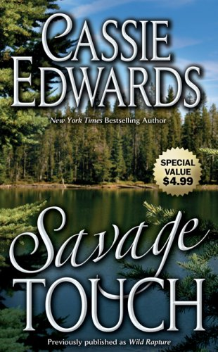 9780843958874: Savage Touch (Leisure Historical Romance)