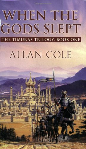 9780843959093: When the Gods Slept: Timuras Trilogy, Book 1