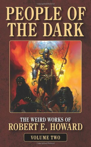 9780843959130: 2: People of the Dark (The Weird Works of Robert E. Howard)