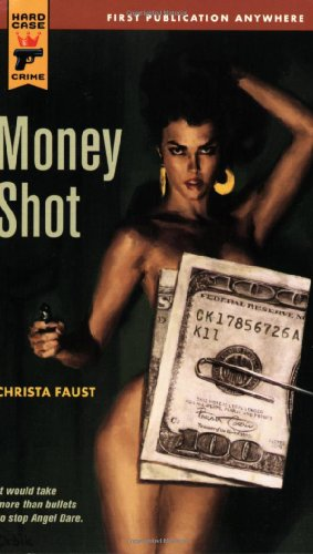 9780843959581: Money Shot (Hard Case Crime (Mass Market Paperback))