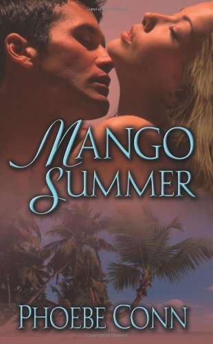 Mango Summer: Phoebe Conn