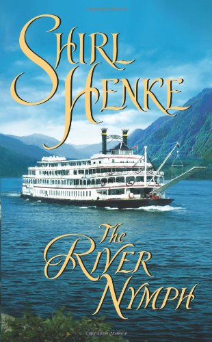 9780843960112: The River Nymph (Leisure Historical Romance)