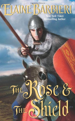 9780843960143: The Rose & the Shield (Leisure Historical Romance)