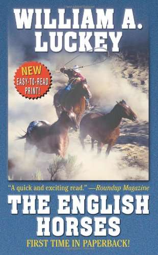 9780843960327: The English Horses (Leisure Western)