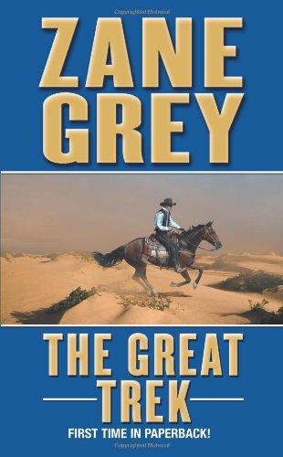 The Great Trek: Grey, Zane