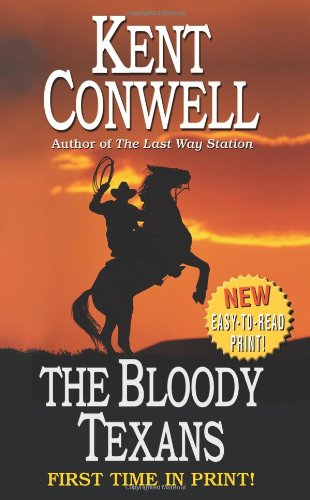 9780843960662: The Bloody Texans