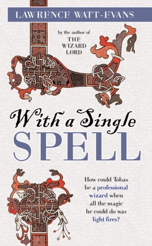 With a Single Spell (0843960728) by Lawrence Watt-Evans