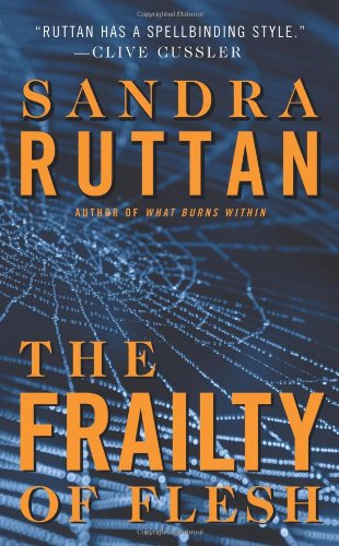 The Frailty of Flesh: Sandra Ruttan