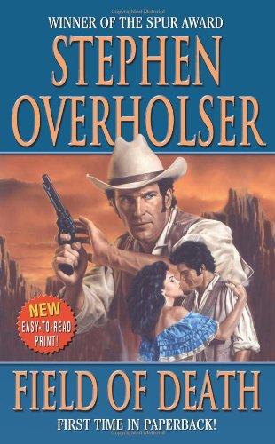 Field of Death (Leisure Western): Overholser, Stephen