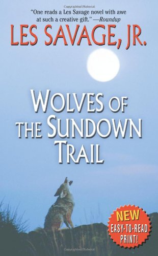 9780843961515: Wolves of the Sundown Trail (Leisure Western)