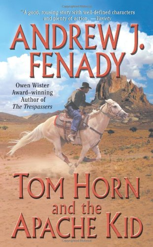 9780843962239: Tom Horn and the Apache Kid (Leisure Historical Fiction)