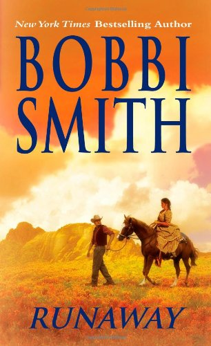 Runaway (Leisure Historical Romance) (084396281X) by Smith, Bobbi