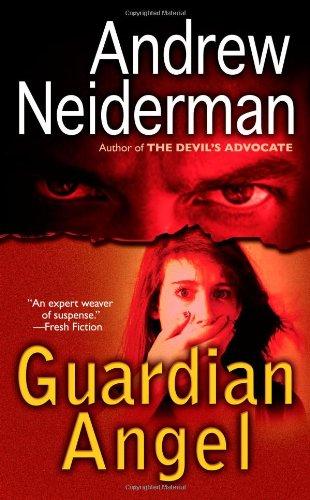 Guardian Angel: Andrew Neiderman